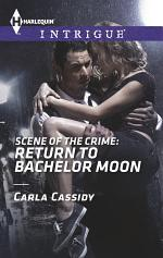 Scene of the Crime: Return to Bachelor Moon