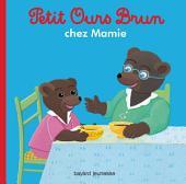 Petit Ours Brun chez sa Mamie