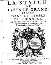 La statue de Louis le grand placee dans le temple de l'honneur
