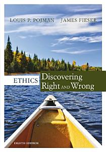 Cengage Advantage Ethics  Discovering Right and Wrong Book
