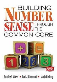 Building Number Sense Through the Common Core PDF