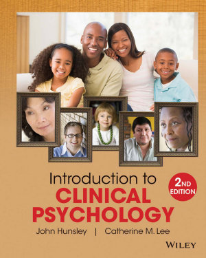 Introduction to Clinical Psychology  An Evidence Based Approach  2nd Edition PDF