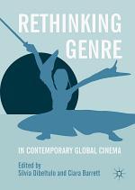 Rethinking Genre in Contemporary Global Cinema