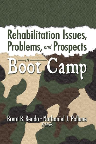 Rehabilitation Issues, Problems, and Prospects in Boot Camp Pdf Book