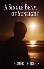 A Single Beam of Sunlight