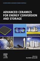 Advanced Ceramics for Energy Conversion and Storage PDF