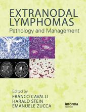 Extranodal Lymphomas: Pathology and Management