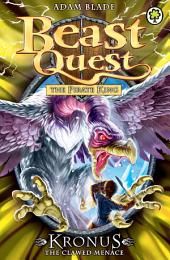 Beast Quest: Kronus the Clawed Menace: Book 5