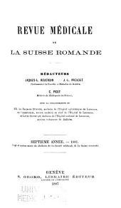 Revue médicale de la Suisse romande: Volume7