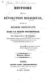Histoire de la révolution religieuse, ou de la réforme protestante dans la Suisse occidentale