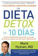 La solucin del azcar en la sangre la dieta detox en 10 das   The Blood Sugar Solution 10 Day Detox Diet PDF
