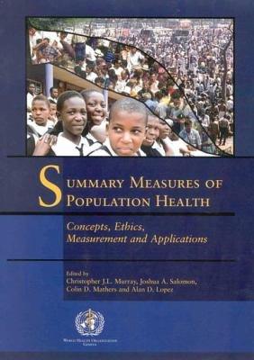 Summary Measures of Population Health