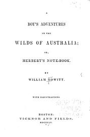 A Boy S Adventures In The Wilds Of Australia