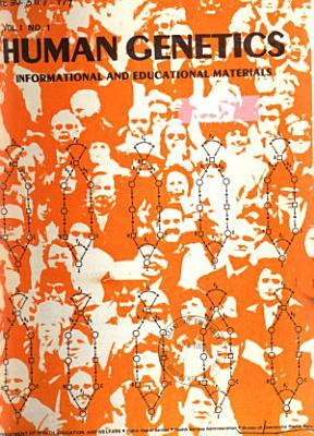 Human Genetics Informational And Educational Materials