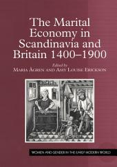 The Marital Economy in Scandinavia and Britain 1400–1900