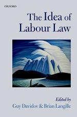 The Idea of Labour Law