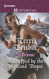 Kidnapped by the Highland Rogue: A Thrilling Adventure of Highland Passion