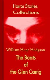 The Boats of the Glen Carrig: Horror Stories Collections