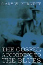 The Gospel According To The Blues Book PDF