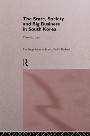 The State  Society and Big Business in South Korea PDF