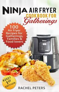 Ninja Air fryer Cookbook for Gatherings