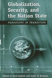 Globalization, Security, and the Nation State: Paradigms in Transition