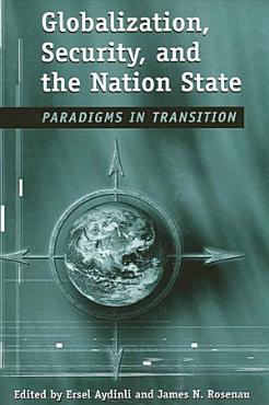 Globalization  Security  and the Nation State PDF