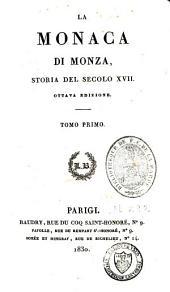 La Monaca di Monza: storia del secolo XVII, Volume1