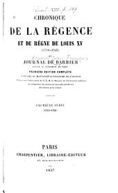 Chronique de la régence et du règne de Louis XV (1718-1763): ou, Journal de Barbier, Volumes1à2