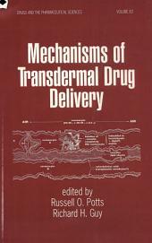 Mechanisms of Transdermal Drug Delivery