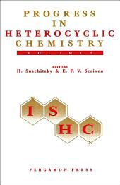 Progress in Heterocyclic Chemistry: A Critical Review of the 1989 Literature Preceded by One Chapter on a Current Heterocyclic Topic