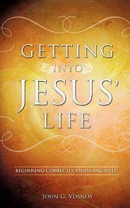 Getting Into Jesus  Life Book