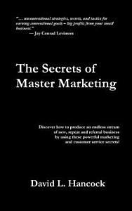 The Secrets of Master Marketing PDF