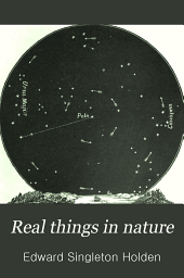 Real Things in Nature: A Reading Book of Science for American Boys and Girls