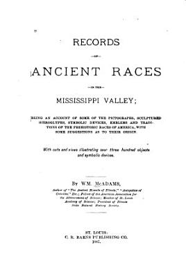 Records of Ancient Races in the Mississippi Valley PDF