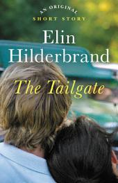 The Tailgate: An Original Short Story