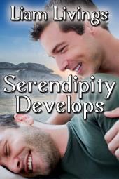 Serendipity Develops