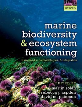 Marine Biodiversity and Ecosystem Functioning PDF