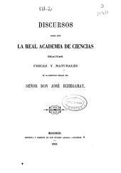 Historia de las matemáticas puras en nuestra España: discursos leídos ante la Real Academia de Ciencias Exactas, Físicas y Naturales en la recepción pública