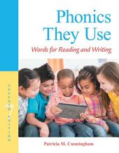 Phonics They Use: Words for Reading and Writing, Edition 7