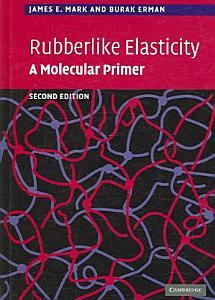 Rubberlike Elasticity Book