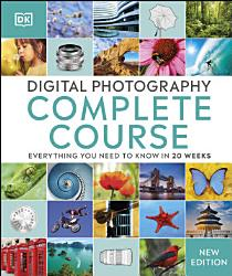 Digital Photography Complete Course Book PDF