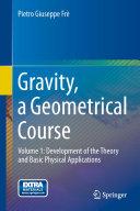 Gravity, a Geometrical Course