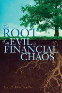The Root of All Evil Is Financial Chaos PDF