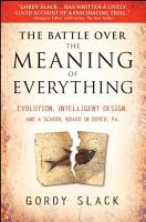 The Battle Over the Meaning of Everything PDF