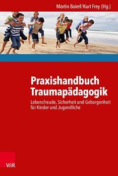 Praxishandbuch Traumap  dagogik PDF