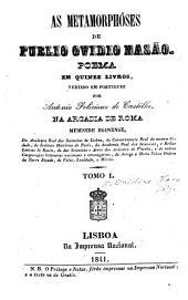 As Metamorphóses ... poema em quinze livros, vertido em Portuguez por A. F. de Castilho