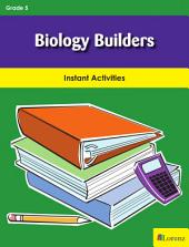 Biology Builders: Instant Activities