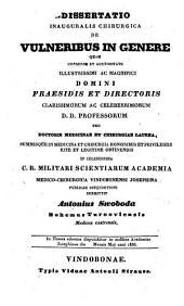 Dissertatio Inauguralis Chirurgica De Vulneribus In Genere