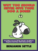 Why You Should Never Give Your Dog a Bone  PDF